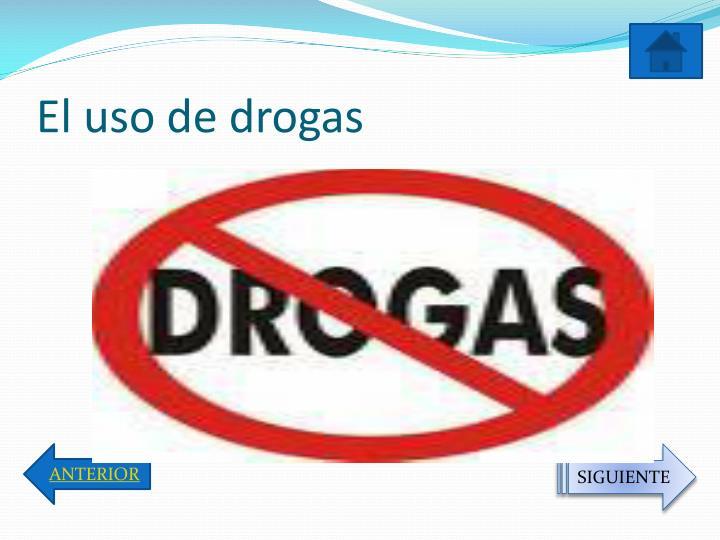 El uso de drogas