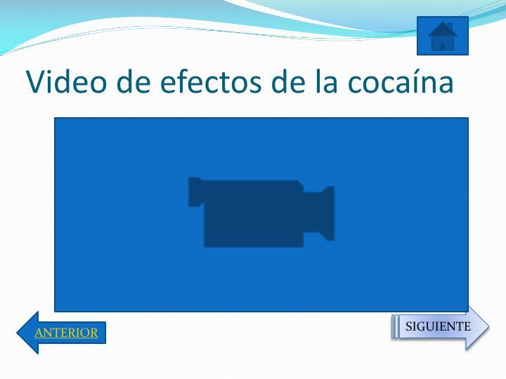 Video de efectos de la cocaína