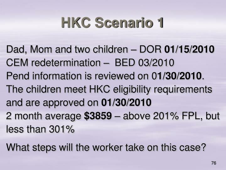 HKC Scenario 1