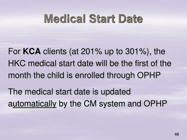 Medical Start Date