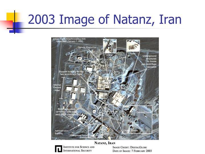 2003 Image of Natanz, Iran