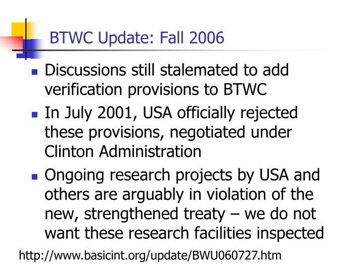 BTWC Update: Fall 2006