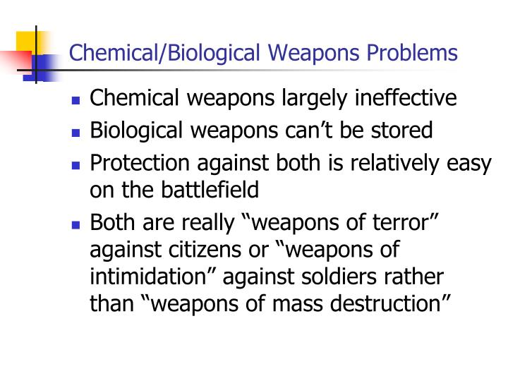 Chemical/Biological Weapons Problems