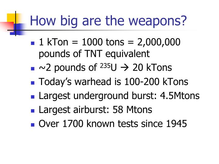 How big are the weapons?