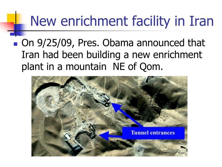 New enrichment facility in Iran