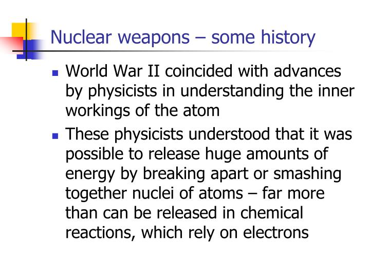 Nuclear weapons – some history