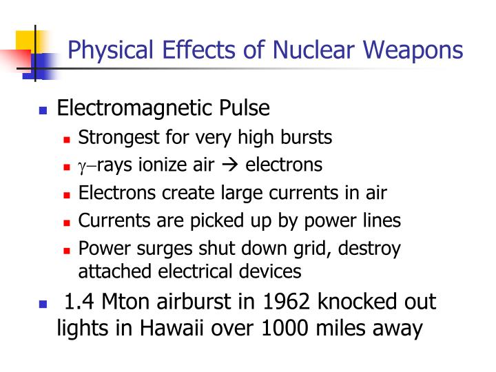 Physical Effects of Nuclear Weapons