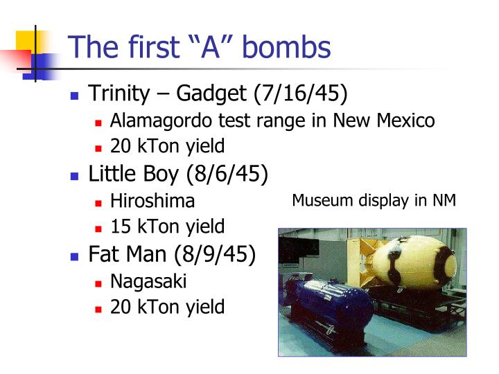"The first ""A"" bombs"