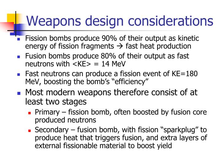 Weapons design considerations