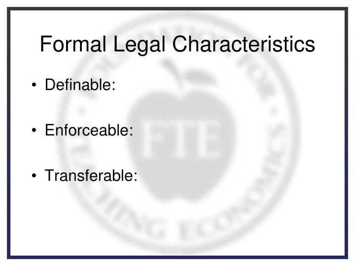Formal Legal Characteristics