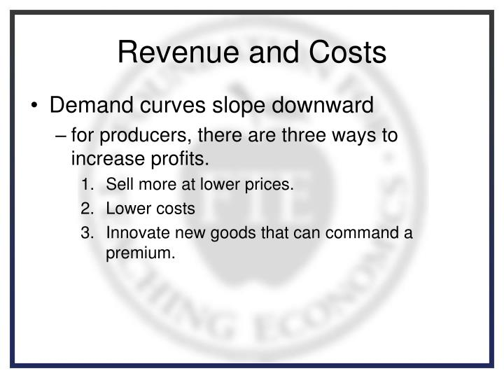 Revenue and Costs