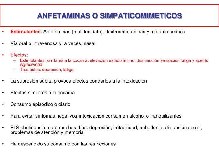 ANFETAMINAS O SIMPATICOMIMETICOS