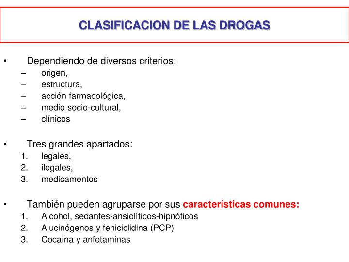 CLASIFICACION DE LAS DROGAS