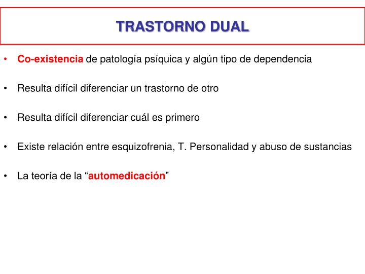 TRASTORNO DUAL
