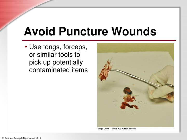 Avoid Puncture Wounds