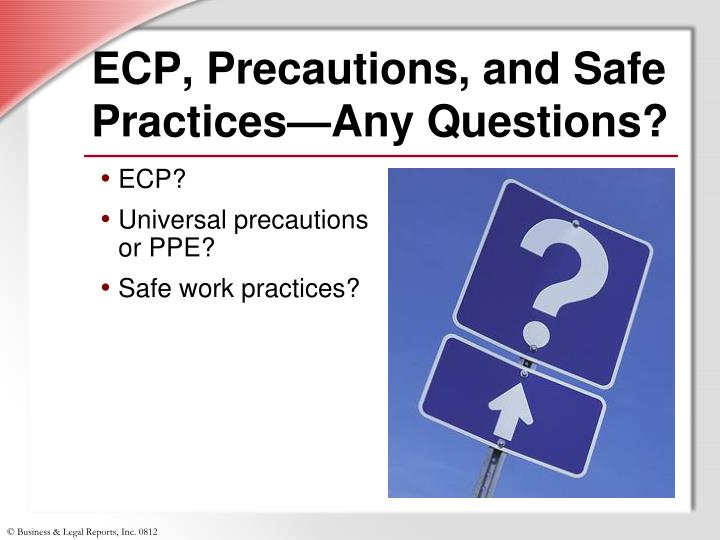 ECP, Precautions, and Safe Practices—Any Questions?