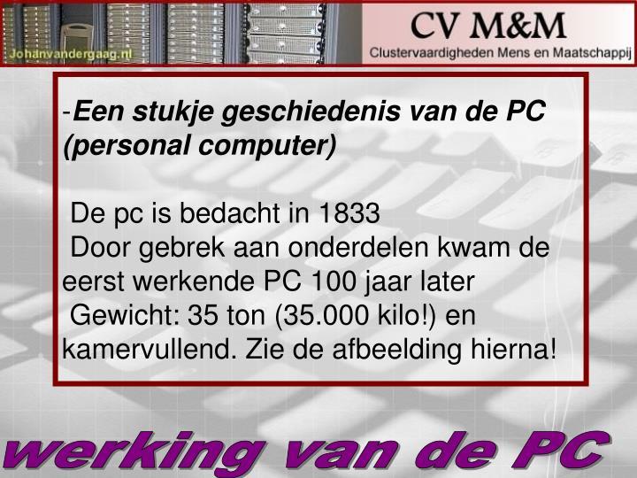 Een stukje geschiedenis van de PC (personal computer)
