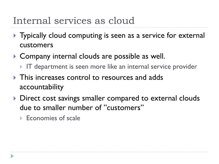 Internal services as cloud