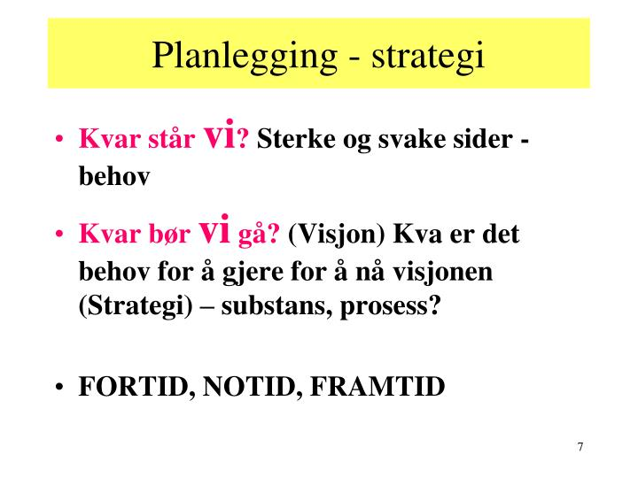 Planlegging - strategi