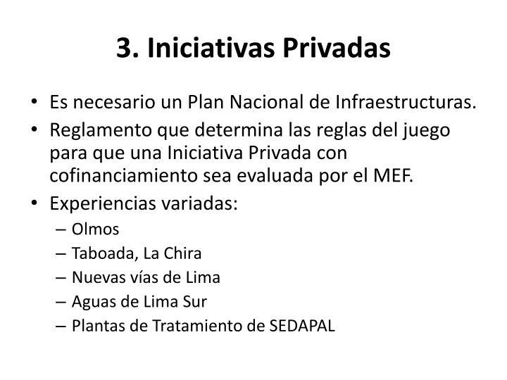 3. Iniciativas Privadas