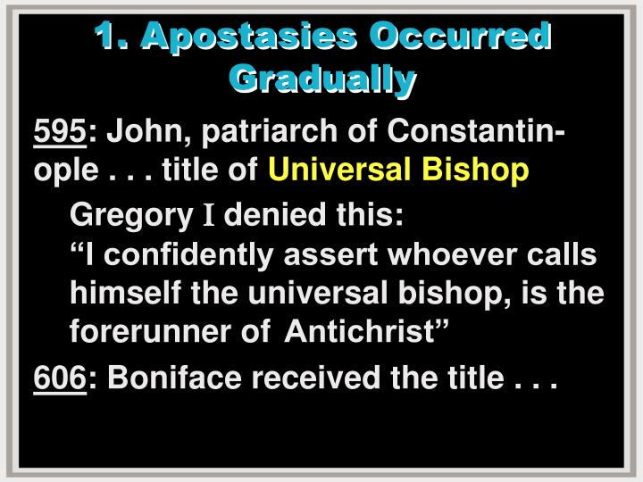 1 apostasies occurred gradually