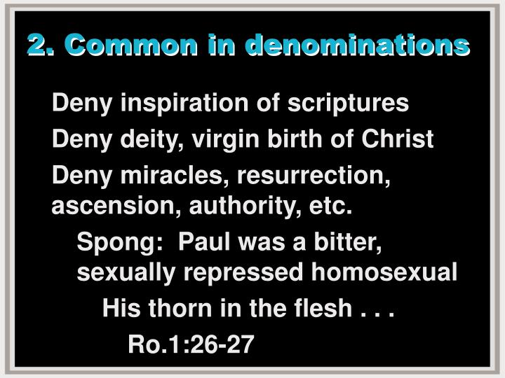 2. Common in denominations