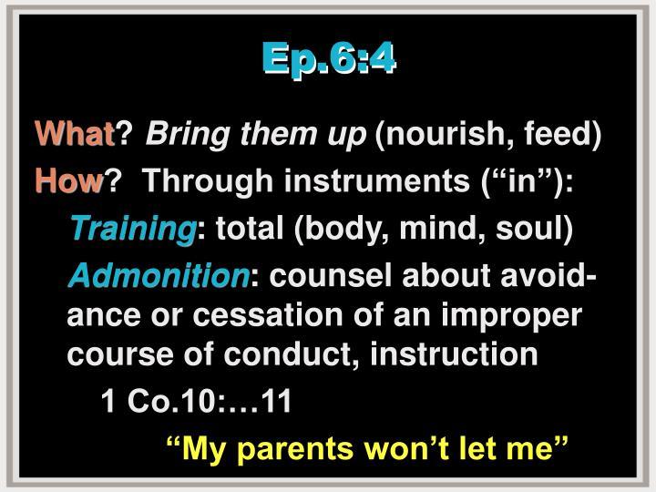 Ep.6:4