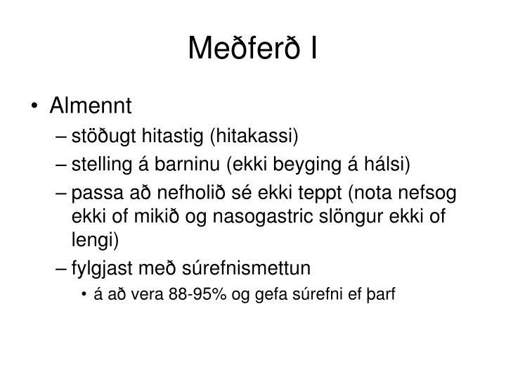 Meðferð I