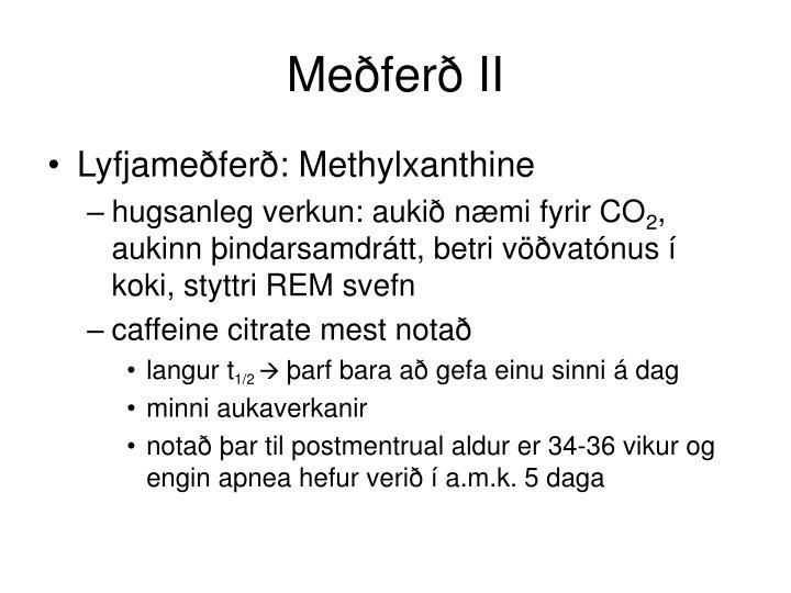 Meðferð II