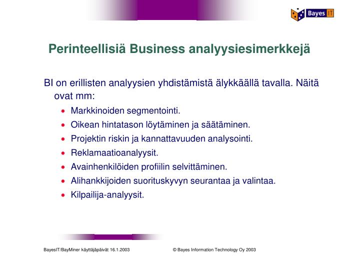 Perinteellisiä Business analyysiesimerkkejä