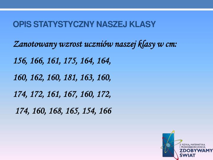 Opis statystyczny naszej klasy