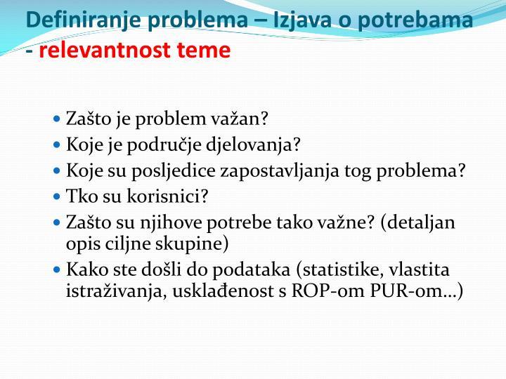 Definiranje problema – Izjava o potrebama -