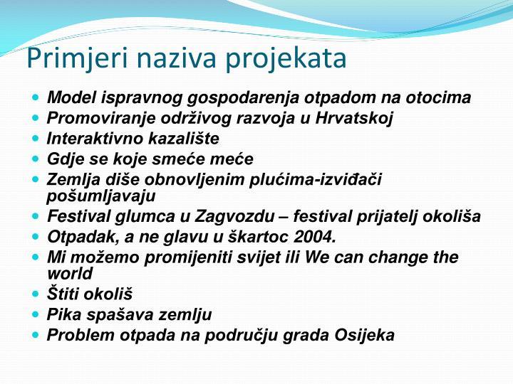 Primjeri naziva projekata