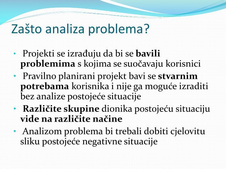 Zašto analiza problema?