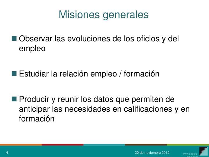 Misiones generales