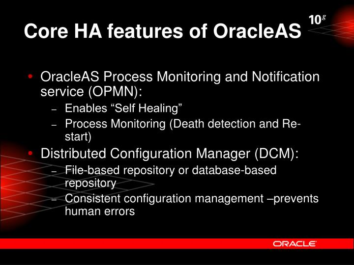 Core HA features of OracleAS