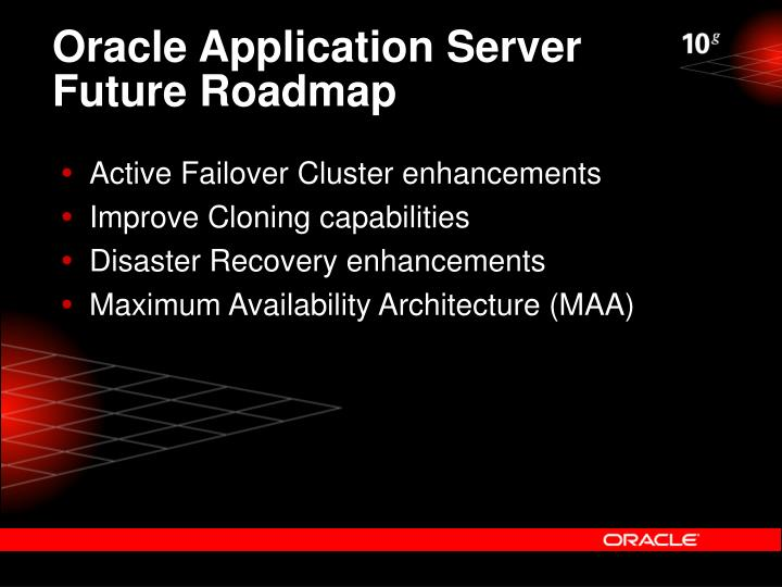 Oracle Application Server Future Roadmap