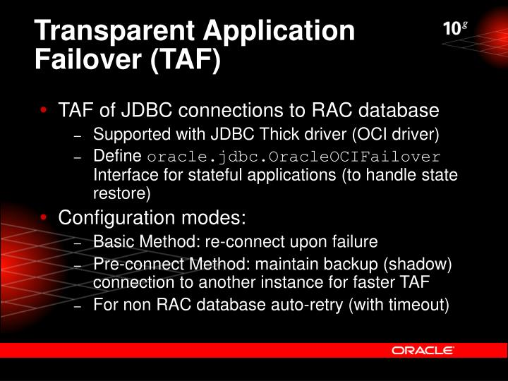 Transparent Application Failover (TAF)