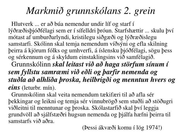 Markmið grunnskólans 2. grein
