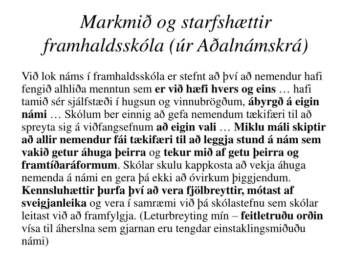 Markmið og starfshættir framhaldsskóla (úr Aðalnámskrá)