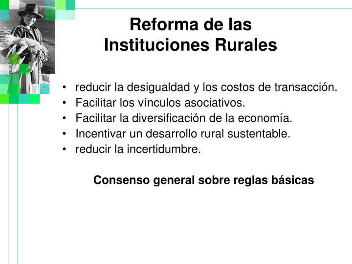 reducir la desigualdad y los costos de transacción.