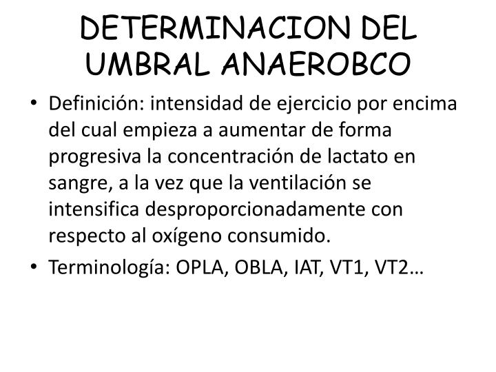 DETERMINACION DEL UMBRAL ANAEROBCO