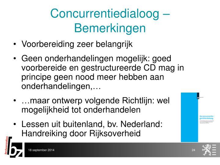 Concurrentiedialoog – Bemerkingen
