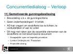 concurrentiedialoog verloop14
