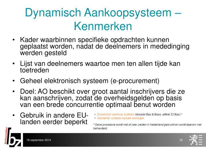 Dynamisch Aankoopsysteem – Kenmerken