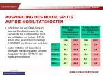 auswirkung des modal splits auf die mobilit tskosten