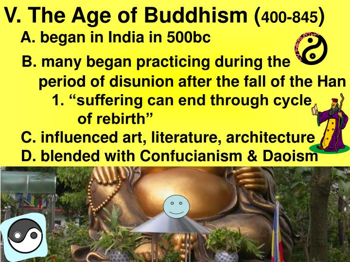V. The Age of Buddhism (