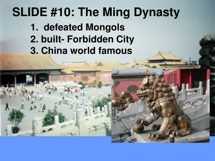 SLIDE #10: The Ming Dynasty