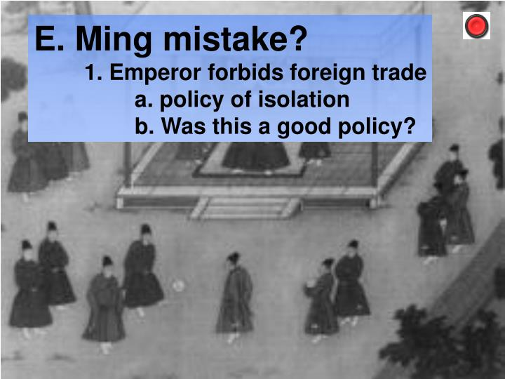 E. Ming mistake?