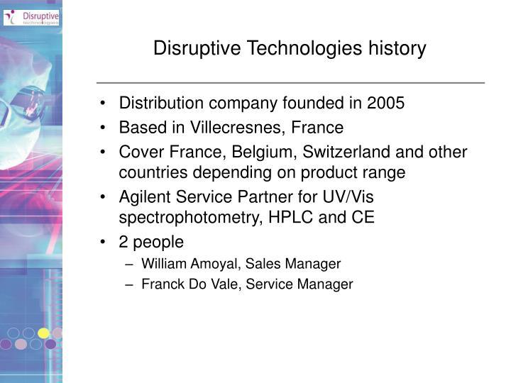 Disruptive Technologies history